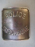 M 02 E - Plaque De Ceinturon Police Suburbaine (début 20ème Siècle) - Polizia