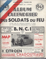 Livret Album Calendrier 1948 Des Soldats Du Feu De L'INDRE 36 Berry Camions Pompier Citroen Berliet Voiture Automobile - Formato Grande : 1941-60
