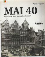 « MAI 40 » TAGHON, P. – Ed. Racine, Bxl (2000) - 1939-45