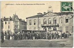 A3 Gers 32 AUCH Arrivée Du Train Renard Place De L'hôtel De Ville 1907  TBE - Auch