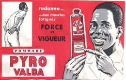 BUVARD BLOTTING PAPER ALIMENTAIRE PRODUITS PHARMACEUTIQUES POMMADE PYRO VALDA MUSCLES FATIGUES - Produits Pharmaceutiques
