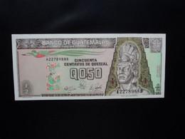 GUATEMALA * : 1/2 QUETZAL    4.1.1989     P 72a       NEUF ** - Guatemala