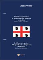 Problemas E Aficàntzias De Sa Pianificatzioni Linguistica In Sardigna. (Farris) - Corsi Di Lingue
