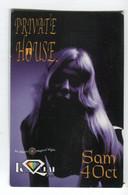 Carte De Visite °_ Carton-Entrée Pass X 1-Private House.Le Quai-Oct 2003-75007 Paris - Cartoncini Da Visita