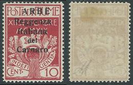 1920 ARBE REGGENZA DEL CARNARO II TIPO 10 CENT MH * - I6-6 - Arbe & Veglia