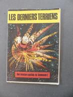 "Les Derniers Terriens Une Aventure Spatiale Du Commando ""I"" - Non Classificati"