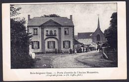 +++ CPA - BOIS SEIGNEUR ISAAC - Porte D'entrée De L'ancien Monastère  // - Braine-l'Alleud