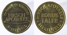 00587 GETTONE TOKEN JETON VENDING APOTHEKE HIRSCH TALER BIRKENFELD - Ohne Zuordnung