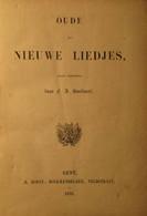 Oude En Nieuwe Liedjes - 1852 - Door Snellaert - Liedjesboek Liedjesteksten - Uitg. Te Gent Bij Hoste, Veldstraat - Non Classificati