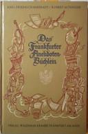 Das Frankfurter Anekdoten Büchlein-Karl Friedrich Baberadt1964,Waldemar Kramer S - Corsi Di Lingue