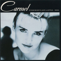 Carmel (1987) Everybody's Got A Little...Soul (828 067-2) - Jazz