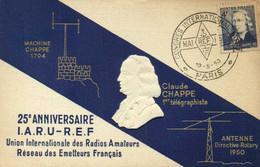 25e Anniversaire I.A.R.U. -R.E.F. Union Intenationale Des Radios Amateurs + Beau Timbre 4F Claude CHAPPE  RV - Radio Amatoriale