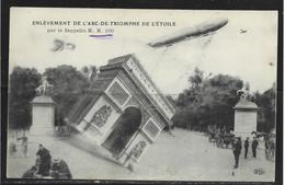 Carte P De 1916 ( Enlèvement De L'Arc-de-Trimphe , Par Le Zeppelin ) - Aeronaves