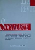 3 Revues & 1 Brochure : 2 N° De La Nouvelle Revue Socialiste : N° 6 & 8 (Colloque Socialisme An 2000. 1989/90) + La Revu - Sin Clasificación