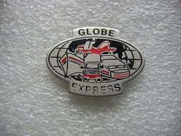 Pin's Globe Express, Bateaux, Avions, Camions, Trains - Transportation