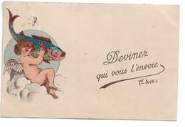 L330A1297 - Ier Avril - Devinez Qui Vous L'envoie, Petit Ange Et Gros Poisson - Carte Précurseur - 1 De April (pescado De Abril)
