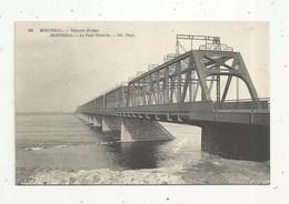 Cp, CANADA, Quebec, MONTREAL, Victoria Bridge ,le Pont VICTORIA, Vierge - Montreal