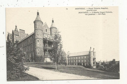 Cp, CANADA, Quebec, MONTREAL, Royal Victoria Hospital , General View; L'hôpital ROYAL-VICTORIA ,vue Générale, Vierge - Montreal