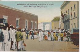 MOZAMBIQUE - Proclamacao De Republic Portugueza 1911 - CAmera Municipal Mocambique - VG Ethnic Etc - Mozambique