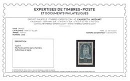 YV 259b Type III , N** Luxe , Signé CALVES + Certificat , Cote 900+ Euros, Jolie Piece , Rare - Unused Stamps