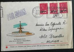 France  Colonies Réunion 1972 De St Denis Vers Bruxelles (1237) - Lettres & Documents