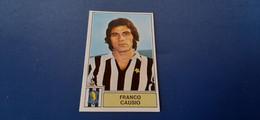 Figurina Calciatori Panini 1971/72 - Causio Juventus - Edizione Italiana