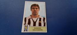 Figurina Calciatori Panini 1971/72 - Salvadore Juventus - Edizione Italiana