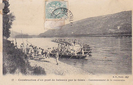 AK Construction D'un Pont De Bateaux Par Le Génie - Franz. Pioniere Brückenbau - Ca. 1910 (58041) - Oorlog 1914-18