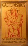 Catechismus Ten Gebruike Van Al De Bisdommen Van België - 1961 - Godsdienst & Esoterisme