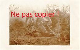CARTE PHOTO ALLEMANDE -  CANON MORTIER ET SERVANT DEVANT VERDUN MEUSE - GUERRE 1914 1918 - Oorlog 1914-18