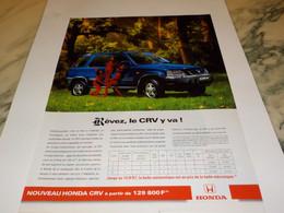 ANCIENNE PUBLICITE REVEZ LE CRV Y VA VOITURE HONDA 1995 - Cars