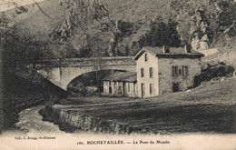 42 ROCHETAILLEE   CPA   Le Pont Du Moulin - Rochetaillee