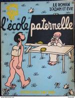 Jean EFFEL - L'école Paternelle - Le Roman D'Adam Et Ève - Éditions Cercle D'Art Paris - ( 1959 ) . - 1901-1940