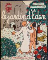 Jean EFFEL - Le Jardin D'Eden - Le Roman D'Adam Et Ève - Éditions Cercle D'Art Paris - ( 1963 ) . - 1901-1940