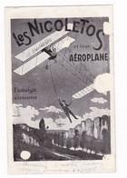 Cirque / Music-hall / Attraction, Artistes Les NIcoletos Aéroplane Fantaisie Aérienne. Rare ! - Sonstige