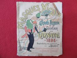 NICE RRRRRRR MASQUES NICOIS GRAND ALBUM SOUVENIR DU CARNAVAL 1898 ILLUSTRATIONS DOUHIN - 1801-1900