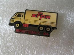 PIN'S     TRUCK   CAMION    E F P R   BRETIGNY  94 - Transportation