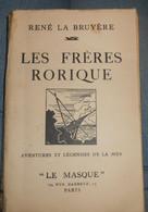 Les Frères Rorique. René La Bruyère. 1934 - 1901-1940