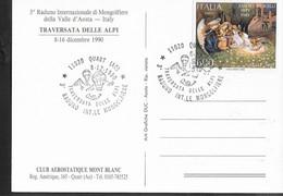 """ANNULLO SPECIALE """"QUART (AO)*8.12.1990* TRAVERSATA DELLE ALPI- RADUNO INT.LE MONGOLFIERE"""" SU CARTOLINA MANIFESTAZIONE - 1981-90: Storia Postale"""