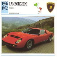 Fiche Auto  -  Lamborghini Miura    -  1966  -  Carte De Collection - Automobili