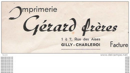 Anc Ienne Facture Oude Factuur  GERARD Frères Rue Des Aises GILLY CHARLEROI Imprimerie - Printing & Stationeries