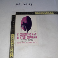 FB11432 FIRENZE ROMA 1937 3'' CONGRESSO NAZIONALE DI STUDI COLONIALI ILLUSTRATA VENNA L. - 1981-90: Storia Postale