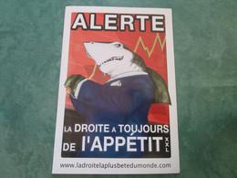 ALERTE - La Droite A Toujours De L'APPÉTIT (autocollant) - Political Parties & Elections