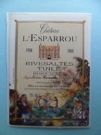 Etiquette Vin Autocollant Chateau L' Esparou 1988 - Rivesaltes Tuilé Hors D' Age CANET Pyrenees Orientales - Languedoc-Roussillon