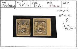 GUADELOUPE N° 2 ET 2b * NORMAL ET GROS 5 BDF - Unused Stamps