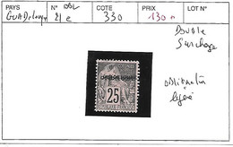 GUADELOUPE N° 21c OBL DOUBLE SURCHARGE OBLITERATION LEGERE - Used Stamps