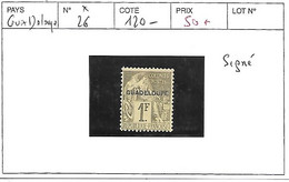 GUADELOUPE N° 26 * SIGNE - Unused Stamps