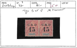 GUADELOUPE N° 47 * TYPE B ET E SE TENANT - Unused Stamps