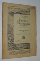 G. TOSCER / FINISTÈRE PITTORESQUE : Huelgoat, Carhaix, Châteauneuf-du-Faou  1908 - 1901-1940