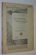 G. TOSCER / FINISTÈRE PITTORESQUE : Pleyben, Châteaulin, Le Faou 1908 - 1901-1940
